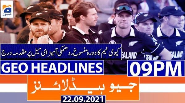 Geo Headlines 09 PM | 22nd September 2021