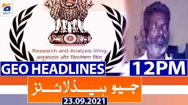 Geo Headlines 12 PM | 23rd September 2021