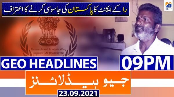 Geo Headlines 09 PM | 23rd September 2021