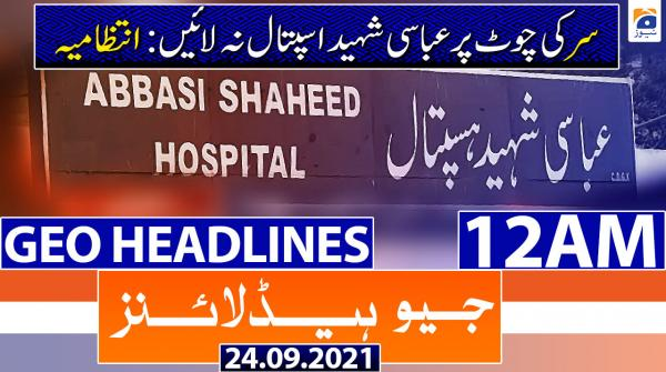 Geo Headlines 12 AM | 24th September 2021