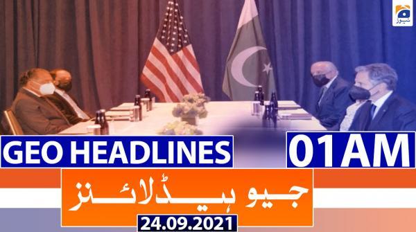 Geo Headlines 01 AM | 24th September 2021