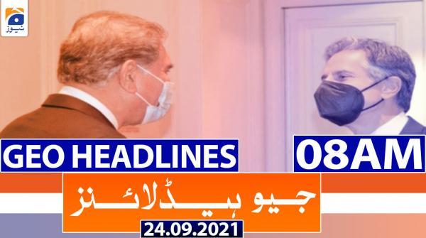 Geo Headlines 08 AM | 24th September 2021