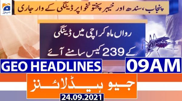 Geo Headlines 09 AM | 24th September 2021