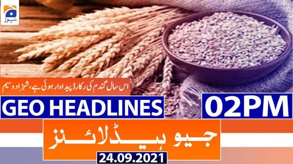 Geo Headlines 02 PM | 24th September 2021