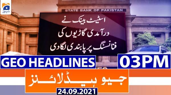 Geo Headlines 03 PM | 24th September 2021