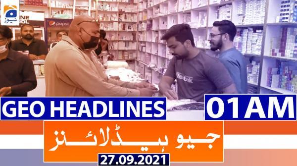 Geo Headlines 01 AM | 27th September 2021