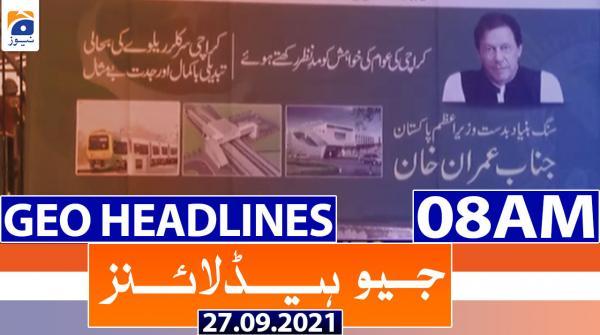 Geo Headlines 08 AM | 27th September 2021