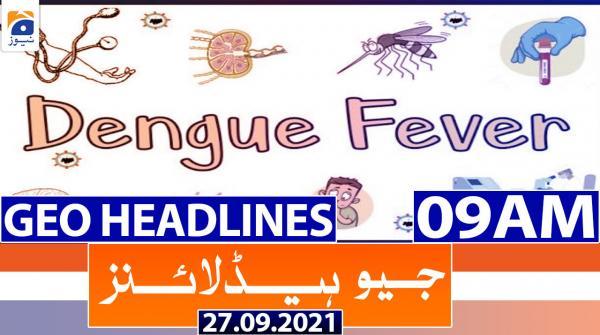 Geo Headlines 09 AM | 27th September 2021