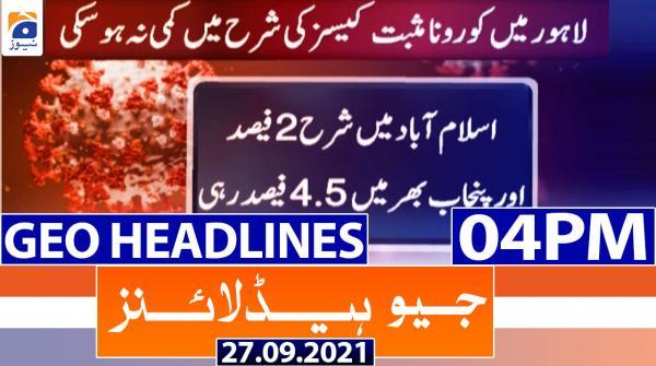 Geo Headlines 04 PM | 27th September 2021
