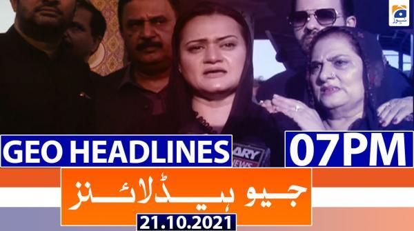 Geo Headlines 07 PM | 21st October 2021