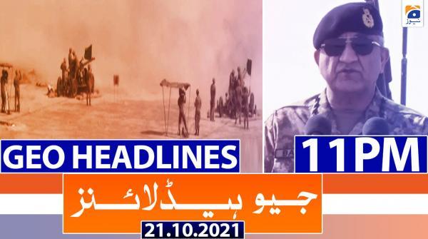Geo Headlines 11 PM | 21st October 2021