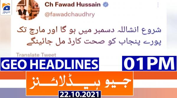 Geo Headlines 01 PM | 22nd October 2021