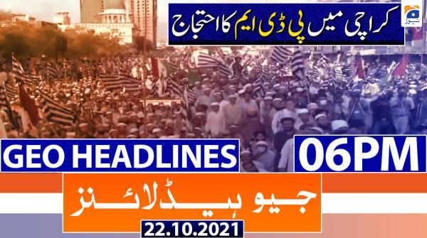 Geo Headlines 06 PM | 22nd October 2021