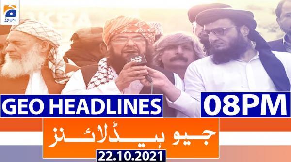 Geo Headlines 08 PM | 22nd October 2021