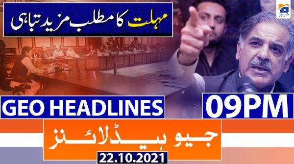 Geo Headlines 09 PM | 22nd October 2021