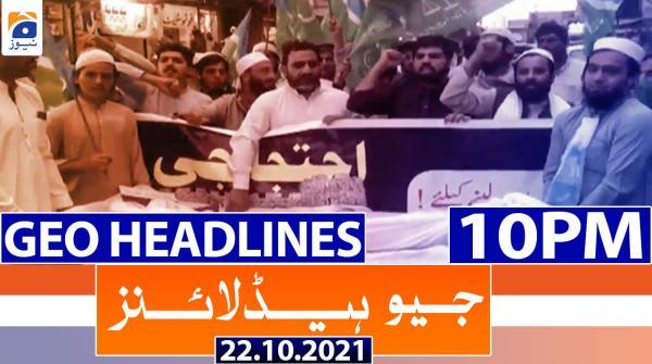 Geo Headlines 10 PM | 22nd October 2021