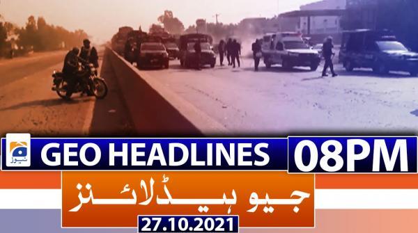 Geo Headlines 08 PM | 27th October 2021