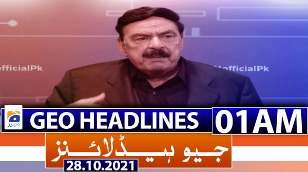 Geo Headlines 01 AM | 28th October 2021