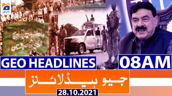 Geo Headlines 08 AM | 28th October 2021