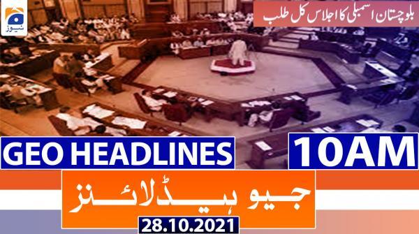 Geo Headlines 10 AM | 28th October 2021